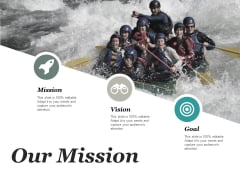 Our Mission Vision Ppt PowerPoint Presentation Show Demonstration