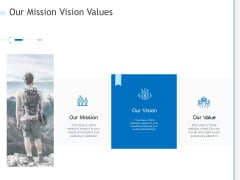 Our Mission Vision Values Ppt PowerPoint Presentation Infographics Background PDF