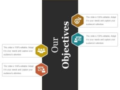 Our Objectives Ppt PowerPoint Presentation Gallery Designs Download