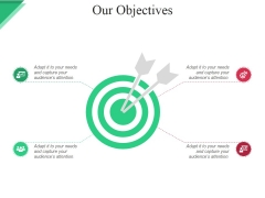 Our Objectives Ppt PowerPoint Presentation Model Ideas