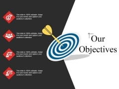 Our Objectives Ppt PowerPoint Presentation Pictures Template