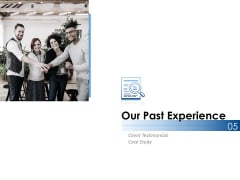 Our Past Experience Ppt PowerPoint Presentation Slides Master Slide