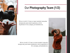 Our Photography Team Technology Planning Ppt PowerPoint Presentation Professional Objects