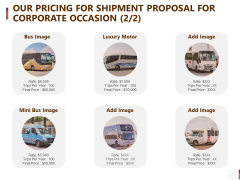 Our Pricing For Shipment Proposal For Corporate Occasion Mini Summary PDF