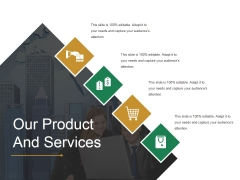 Our Product And Services Template 1 Ppt PowerPoint Presentation Show Background Image