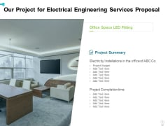Our Project For Electrical Engineering Services Proposal Ppt Inspiration Styles PDF
