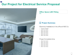 Our Project For Electrical Service Proposal Ppt PowerPoint Presentation Layouts Background Image
