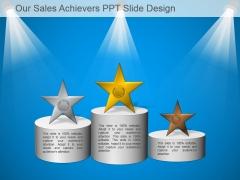 Our Sales Achievers Ppt Slide Design
