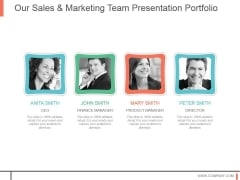 Our Sales And Marketing Team Presentation Portfolio