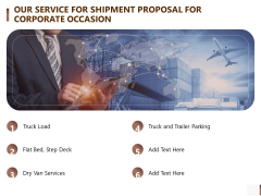 Our Service For Shipment Proposal For Corporate Occasion Formats PDF