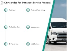 Our Service For Transport Service Proposal Ppt Powerpoint Presentation Designs