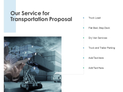 Our Service For Transportation Proposal Step Deck Ppt PowerPoint Presentation Diagrams