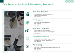 Our Services For E Mail Marketing Proposal Ppt PowerPoint Presentation Outline Templates