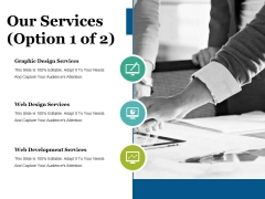 Our Services Template Ppt PowerPoint Presentation Inspiration Show