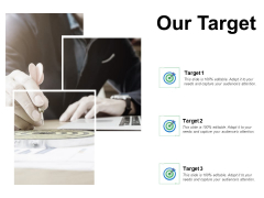 Our Target And Goals Ppt PowerPoint Presentation Diagrams