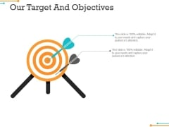 Our Target And Objectives Ppt PowerPoint Presentation Model Inspiration