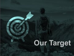 Our Target Arrow Planning Ppt PowerPoint Presentation Pictures Diagrams