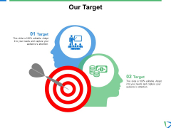 Our Target Arrow Ppt PowerPoint Presentation Icon Pictures