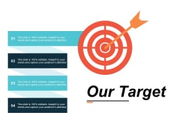 Our Target Arrow Ppt Powerpoint Presentation Ideas Objects