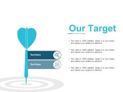 Our Target Arrow Ppt Powerpoint Presentation Pictures Portfolio