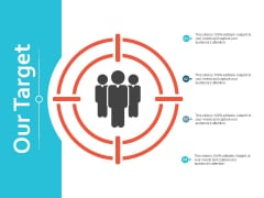 Our Target Arrow Ppt Powerpoint Presentation Show Graphics