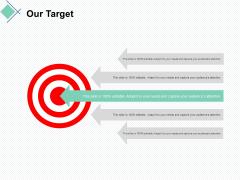 our target arrow ppt powerpoint presentation slides master slide