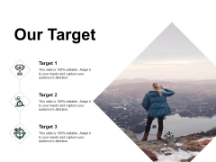 Our Target Arrow Ppt PowerPoint Presentation Summary Files