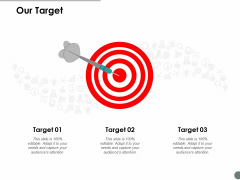 Our Target Arrow Ppt Powerpoint Presentation Summary Pictures
