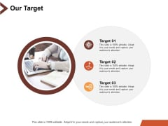 Our Target Business Marketing Strategy Ppt PowerPoint Presentation Styles Objects
