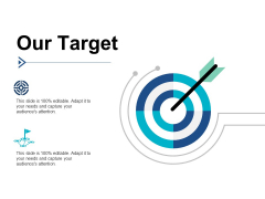 Our Target Competition Ppt PowerPoint Presentation Model Design Ideas