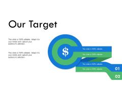 Our Target Goal Arrows Ppt PowerPoint Presentation File Deck