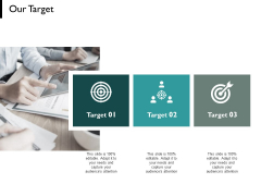 Our Target Goal Arrows Ppt PowerPoint Presentation Pictures Example Introduction
