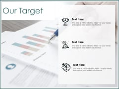 Our Target Goal Ppt PowerPoint Presentation Designs