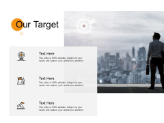 Our Target Goal Ppt PowerPoint Presentation Model Example Topics