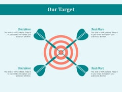 Our Target Goal Ppt PowerPoint Presentation Professional Templates