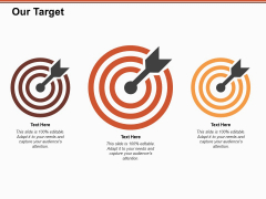 Our Target Goal Ppt PowerPoint Presentation Show Topics