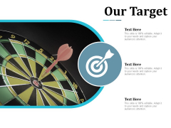Our Target Goal Ppt Powerpoint Presentation Visual Aids Files
