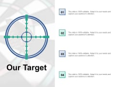 Our Target Goals Ppt PowerPoint Presentation Infographics Slides