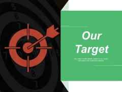 Our Target Goals Ppt PowerPoint Presentation Professional Graphic Images