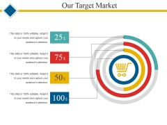 Our Target Market Template 2 Ppt PowerPoint Presentation Slides Icons