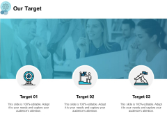 Our Target Our Goals Ppt PowerPoint Presentation Pictures Slides