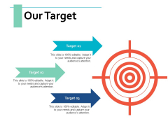 Our Target Planning Management Ppt PowerPoint Presentation Outline Grid