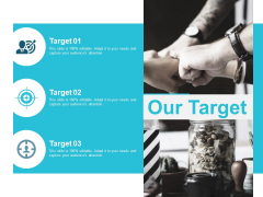Our Target Planning Ppt PowerPoint Presentation Infographics Graphics Pictures