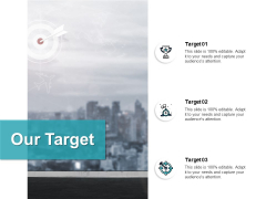 Our Target Portfolio Goal Ppt PowerPoint Presentation Visual Aids Outline