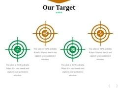 Our Target Ppt PowerPoint Presentation Icon Slides
