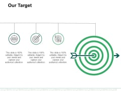Our Target Ppt PowerPoint Presentation Ideas Elements
