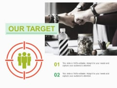 Our Target Ppt PowerPoint Presentation Infographics Structure