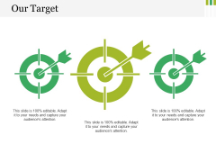 Our Target Ppt PowerPoint Presentation Layouts Shapes