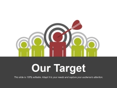 Our Target Ppt PowerPoint Presentation Model Show