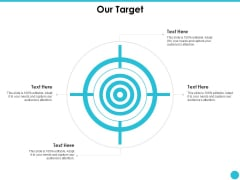 Our Target Ppt PowerPoint Presentation Outline Elements
